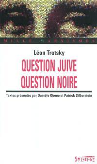 Question juive, question noire