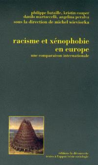 Racisme et xénophobie en Europe : une comparaison internationale