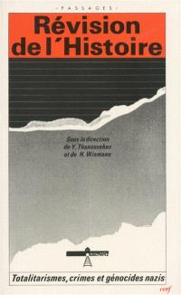 Révision de l'histoire : totalitarismes, crimes et génocides nazis