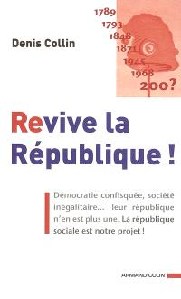 Revive la République !