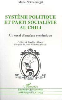 Système politique et parti socialiste au Chili : un essai d'analyse systématique
