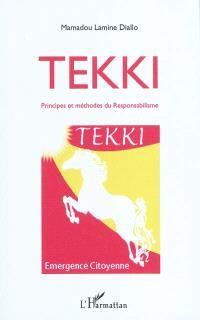 Tekki : principes et méthodes du responsabilisme