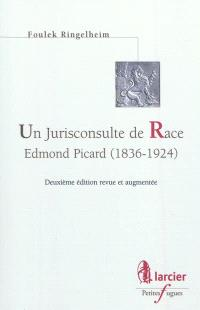 Un jurisconsulte de Race : Edmond Picard (1836-1924)