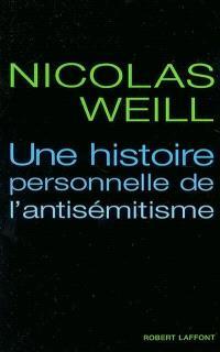 Une histoire personnelle de l'antisémitisme