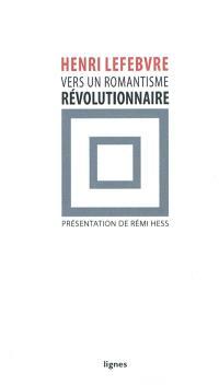 Vers un romantisme révolutionnaire