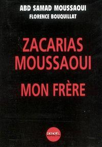 Zacarias Moussaoui, mon frère