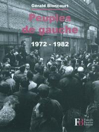 Peuples de gauche : 1972-1982