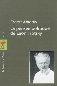 La pensée politique de Léon Trotsky