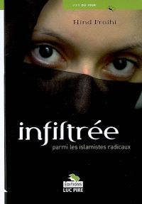 Infiltrée parmi les islamistes radicaux