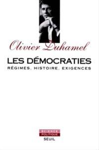 Les Démocraties : régimes, histoire, exigences