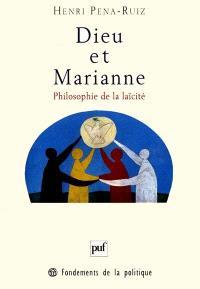 Dieu et Marianne : philosophie de la laïcité