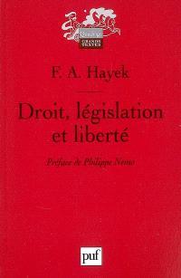 Droit, législation et liberté