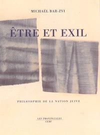 Etre et exil : philosophie de la nation juive