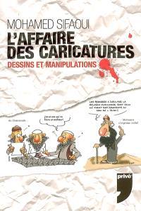 L'affaire des caricatures : dessins et manipulations