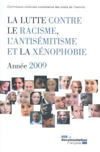 La lutte contre le racisme, l'antisémitisme et la xénophobie : année 2009