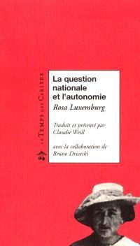 La question nationale et l'autonomie