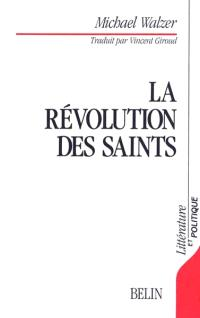 La Révolution des saints : éthique protestante et radicalisme politique