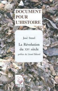 La révolution du XXe siècle