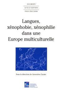Langues, xénophobie, xénophilie dans une Europe multiculturelle