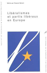 Libéralisme et partis libéraux en Europe