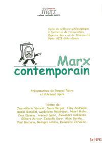 Marx contemporain. Volume 1, Cycle de réflexion philosophique à l'initiative de l'association Espaces Marx et de l'université Paris VIII Saint Denis