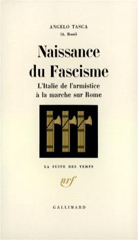 Naissance du fascisme : l'Italie de l'Armistice à la marche sur Rome