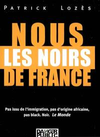 Nous les Noirs de France