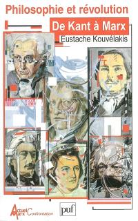 Philosophie et révolution de Kant à Marx