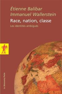 Race, nation, classe : les identités ambiguës