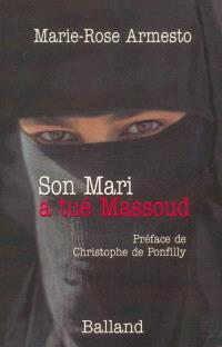 Son mari a tué Massoud