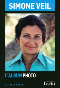 Simone Veil : l'album photo