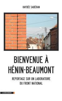 Bienvenue à Hénin-Beaumont : reportage sur un laboratoire du Front national