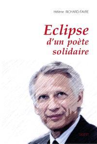 Eclipse d'un poète solidaire