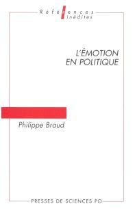 L'émotion en politique : problèmes d'analyse