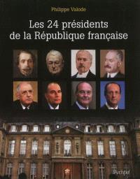 Les 24 présidents de la République française