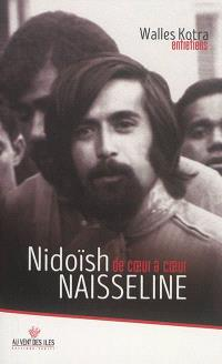 Nidoïsh Naisseline : de coeur à coeur : entretiens