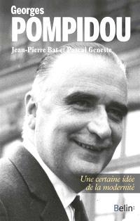 Georges Pompidou : une certaine idée de la modernité