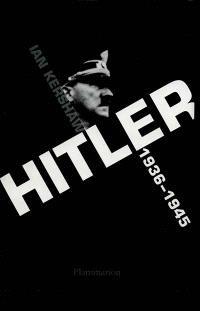 Hitler. Volume 2, 1936-1945