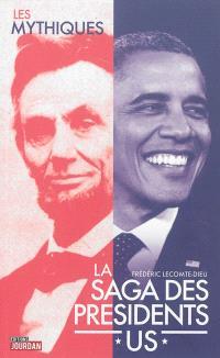La saga des présidents US