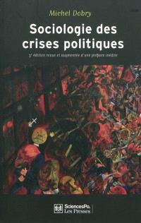 Sociologie des crises politiques : la dynamique des mobilisations multisectorielles