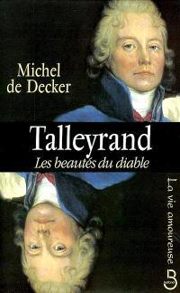 Talleyrand : les beautés du diable