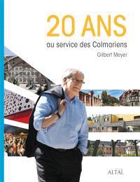 20 ans au service des Colmariens