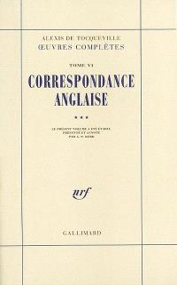 Oeuvres complètes. Volume 6-3, Correspondance anglaise