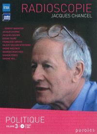 Radioscopie. Volume 3, Politiques