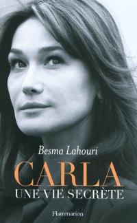 Carla : une vie secrète
