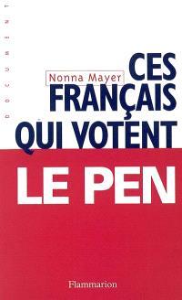 Ces Français qui votent Le Pen