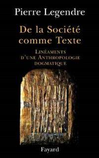 De la société comme texte : linéaments d'une anthropologie dogmatique