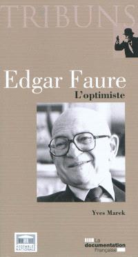 Edgar Faure : l'optimiste
