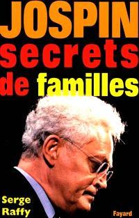 Jospin : secrets de famille