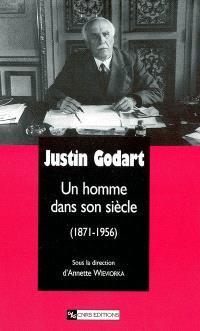 Justin Godart : un homme dans son siècle (1871-1956)
